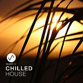 Chilled House (Laidback Chill House Vibes to Relax) by Various Artists