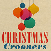 Christmas Crooners von Various Artists