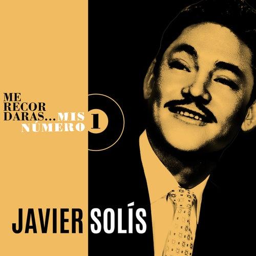 Me Recordarás... Mis Número 1 by Javier Solis