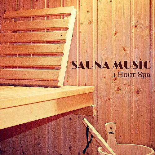 1 Hour Sauna Music - Background Instrumental Music for Spa Sauna and Relaxation by Spa Music Masters