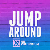 Jump Around by KSI
