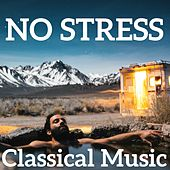 No Stress Classical Music by Various Artists