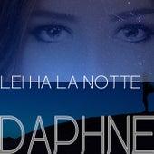 Lei ha la notte by Daphne