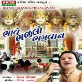 Bhave Bhajilo Bhagwan by Hemant Chauhan