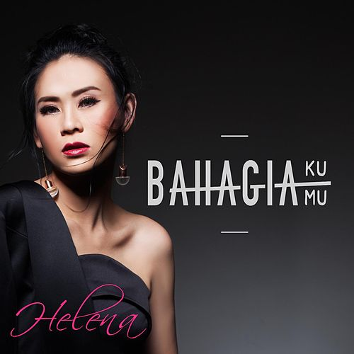 Bahagiaku Bahagiamu by Helena