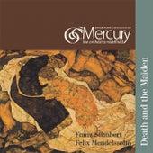 Schubert & Mendelssohn: Death and the Maiden by Mercury
