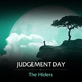 Judgement Day by The Hiders