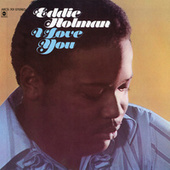 I Love You by Eddie Holman