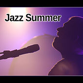 Jazz Summer - Bossa Nova Cafe, Just Chill Lounge Music 2016, Soft Vibes by Relaxing Jazz Music