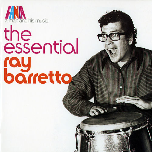 A Man and His Music: Que Viva La Musica by Ray Barretto