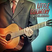 Little Country with Bill Anderson, Vol. 2 by Bill Anderson