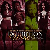 Exhibition Wine (Radio Edit) [feat. Dhq Dancers] by Gyptian