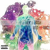 Fly'n High by Minus The Modest