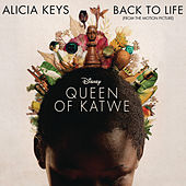 Back To Life (from the Motion Picture 'Queen of Katwe') by Alicia Keys