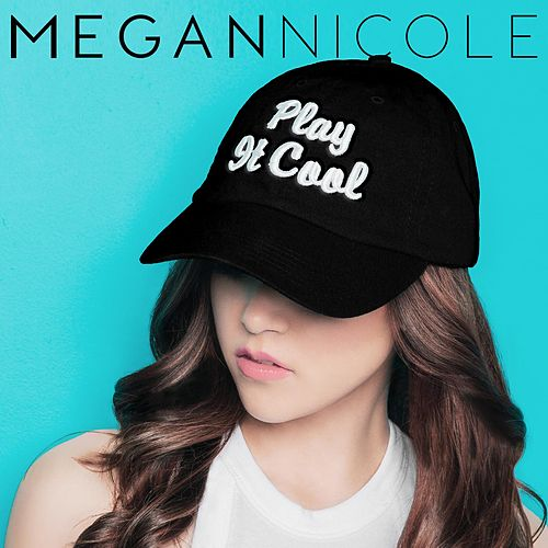 Play It Cool by Megan Nicole