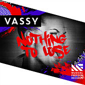 Nothing To Lose by Vassy