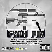 Fyah Pin Riddim by Various Artists