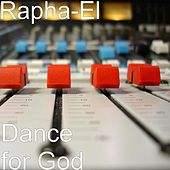 Dance for God by Raphael
