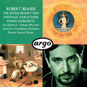 Robert Beaser: Chorale Variations; The Seven Deadly Sins; Piano Concerto by Various Artists