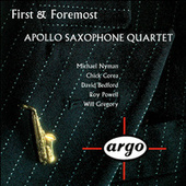 First & Foremost by Apollo Saxophone Quartet