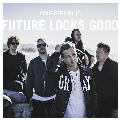 Future Looks Good by OneRepublic