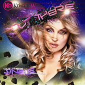 Out There: Remixed by Kristine W.