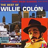 The Best Of Willie Colon by Willie Colon