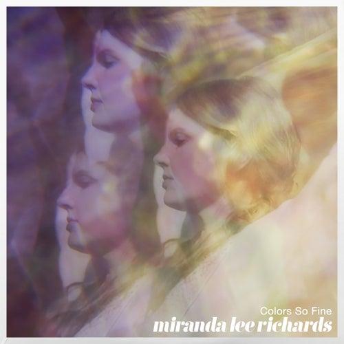 Colors so Fine - Single by Miranda Lee Richards