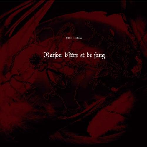 Raison d'etre et de sang by Keel