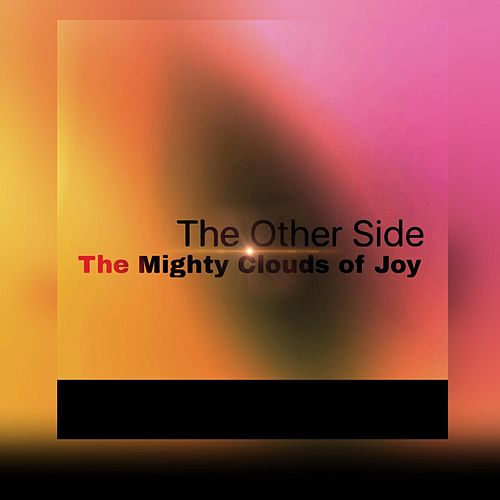 The Other Side by The Mighty Clouds of Joy