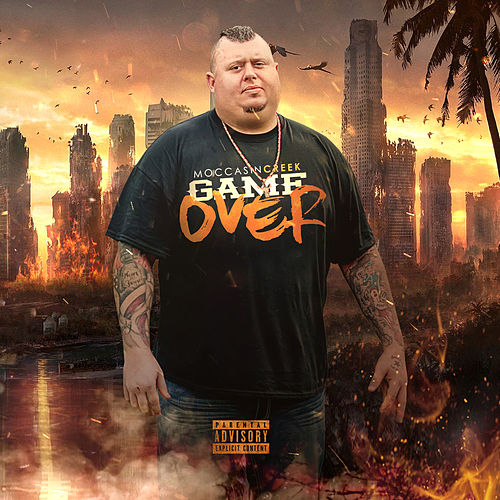 Game Over by Moccasin Creek