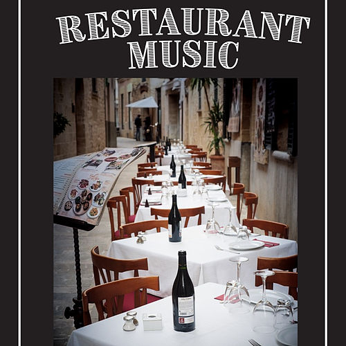 Restaurant Music – Melow Music for Romantic Late Dinner and Background Jazz Music for Restaurant, Cafe, Bar by Restaurant Music