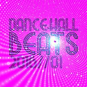 Dancehall Beats 2016, Vol. 1 by Various Artists