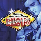Dans les souliers d'Elvis by Various Artists