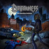 The Gasoline Solution by Darkness