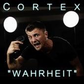 Wahrheit by Cortex