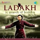 Ladakh - In Search of Buddha by Rahul Sharma