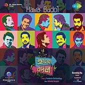 Hawa Badol (Original Motion Picture Soundtrack) by Various Artists