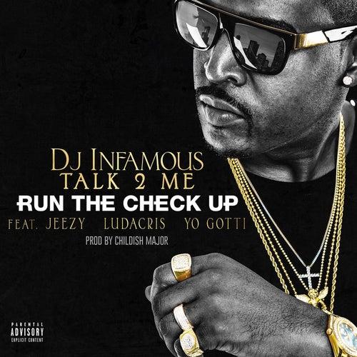 Run The Check Up (feat. Jeezy, Ludacris & Yo Gotti) by DJ Infamous