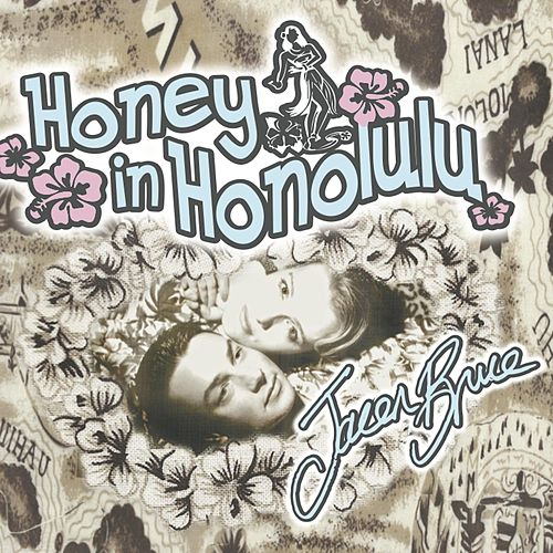 Honey in Honolulu by Jacen Bruce