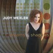 Dreams & Shadows by Judy Wexler
