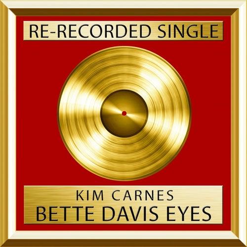 Bette Davis Eyes (Rerecorded) by Kim Carnes