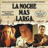 La Noche Más Larga (Banda Sonora de la Película de José Luis Garcia Sanchez) by Various Artists