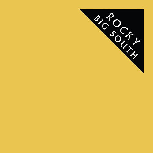 Big South by Rocky