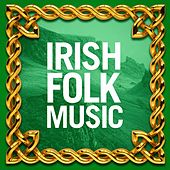 Irish Folk Music by Various Artists
