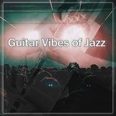 Guitar Vibes of Jazz – Guitar Jazz, Restaurant Music, Jazz Club, Instrumental Piano Sounds & Guitar Vibes, Ambient Jazz Music by The Jazz Instrumentals