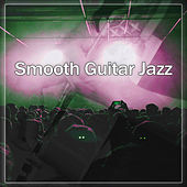 Smooth Guitar Jazz – Best Smooth Jazz, Guitar Fest, Chilled Piano, Restaurant, Cafe Background Sounds by Smooth Jazz Park