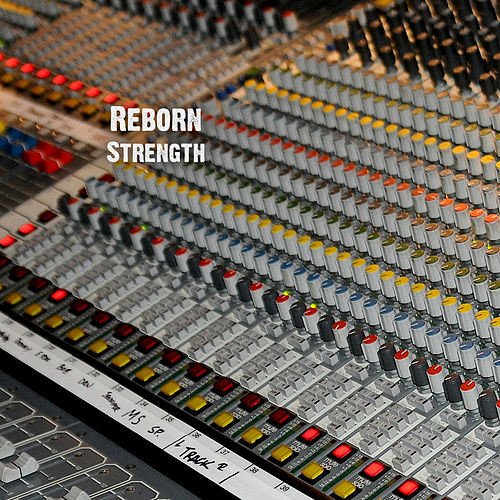 Strength by Reborn