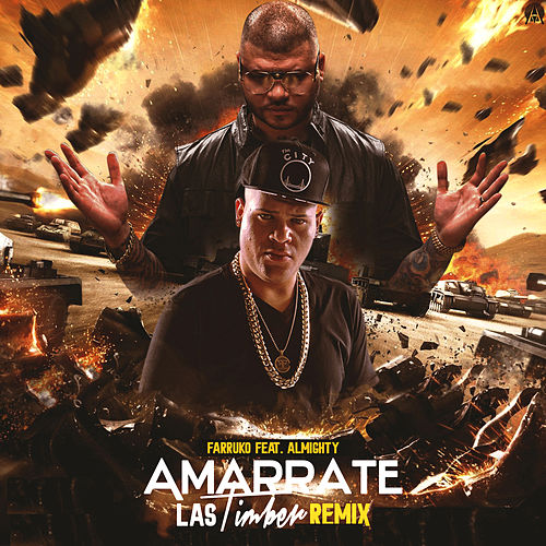 Amarrate las Timber (feat. Almighty) (Remix) by Farruko
