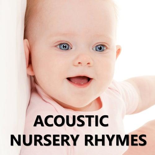 Acoustic Nursery Rhymes by Nursery Rhymes